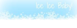 2014-01 Ice Ice Baby